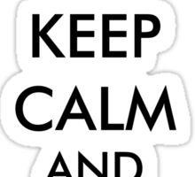 keep calm get lucky Sticker