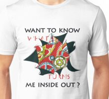 Want to know me inside out? (1) - Mechanism Unisex T-Shirt