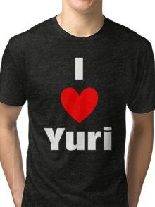 I Heart Yuri Shirt (WHITE) Tri-blend T-Shirt