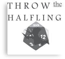 """THROW THE HALFLING!"" -Dungeons and Dragons- Canvas Print"