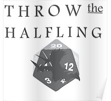 """THROW THE HALFLING!"" -Dungeons and Dragons- Poster"