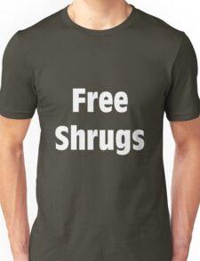 Free Shrugs (WHITE) Unisex T-Shirt