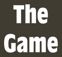The Game! Shirt (WHITE) by Merwok