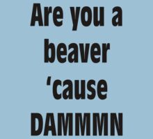 Are you a Beaver? by Merwok