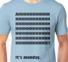 AH, It's Monday! Unisex T-Shirt