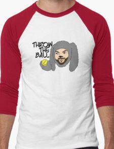 Throw the ball. Men's Baseball ¾ T-Shirt