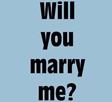 Marriage Proposal Unisex T-Shirt