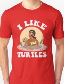 Turtle Ride: I LIKE TURTLES T-Shirt