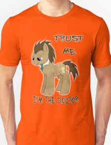 I'm The Doctor (MLP) Unisex T-Shirt