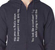 Confused Dog Zipped Hoodie