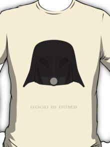 Spaceballs: Good Is Dumb T-Shirt