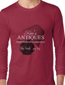 Kim's Antiques, you break you buy Long Sleeve T-Shirt