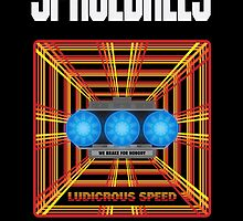 Spaceballs: Ludicrous Speed by prestonporter