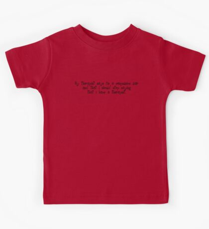 My therapist says I'm a compulsive liar and that I should stop saying that i have a therapist. Kids Tee