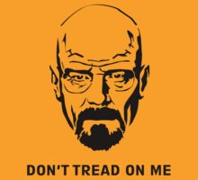 Breaking Bad Dont Tread On Me by Trent Mahony