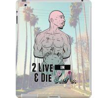 2 Live & Die In L.A. iPad Case/Skin