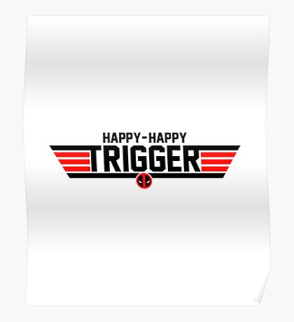 Happy Trigger Poster