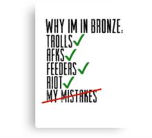 Why Im In Bronze Canvas Print