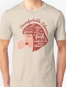 Uncomfortable Silences T-Shirt