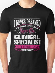 Clinical Specialist T-Shirt