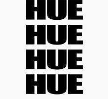 HUEHUEHUE Unisex T-Shirt
