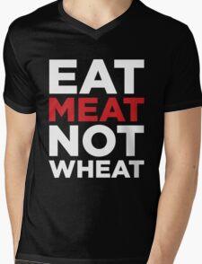 EAT MEAT NOT WHEAT (REVERSE) Mens V-Neck T-Shirt