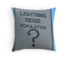 Population Who Knows :) Throw Pillow