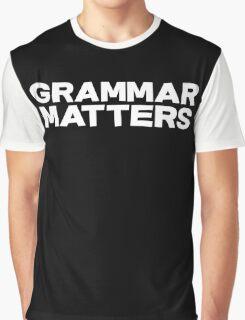 Grammar Matters Graphic T-Shirt