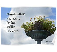 Shall be Comforted ~ Matthew 5:4 Poster