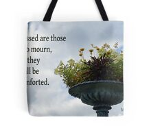 Shall be Comforted ~ Matthew 5:4 Tote Bag
