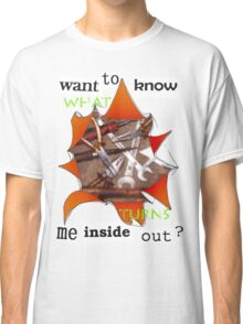 Want to know me inside out? (2) - Workaholic Classic T-Shirt