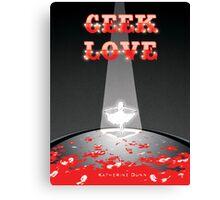 Geek Love Canvas Print