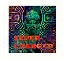 super charged Art Print