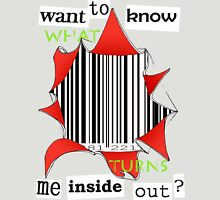 Want to know me inside out? (3) - Barcode Unisex T-Shirt