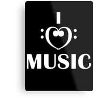 I love music  Metal Print
