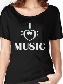 I love music  Women's Relaxed Fit T-Shirt