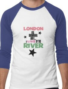 I live by the river (blue star edition) Men's Baseball ¾ T-Shirt