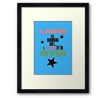 I live by the river (blue star edition) Framed Print