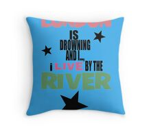 I live by the river (blue star edition) Throw Pillow