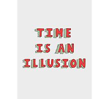 Time Is An Illusion Photographic Print