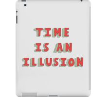 Time Is An Illusion iPad Case/Skin