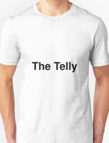 The Telly Unisex T-Shirt