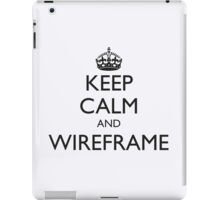 KEEP CALM AND WIREFRAME (iPad cover) iPad Case/Skin