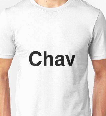 Chav Unisex T-Shirt