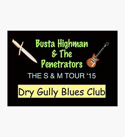 Busta Highman & The Penetrators Photographic Print