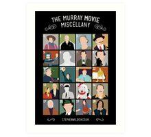 The Murray Movie Miscellany  Art Print