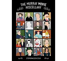The Murray Movie Miscellany  Photographic Print
