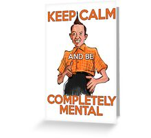 Keep Calm with Ed Grimley Greeting Card