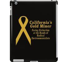 California's Gold Miner Facing Extinction iPad Case/Skin