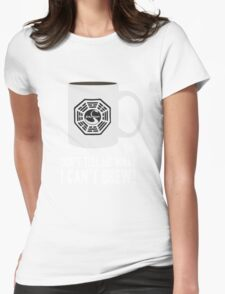 """Don't tell me what I can't brew!"" Dharma Initiative Coffee (Lost) Womens Fitted T-Shirt"